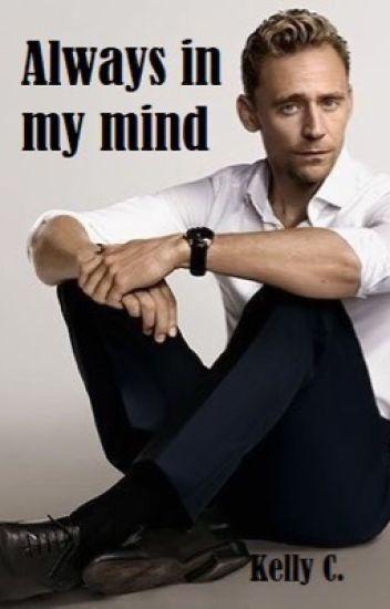 Always in my mind- Siempre en mi mente TOM HIDDLESTON