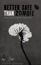 BETTER SAFE THAN ZOMBIE by hapz_2bme