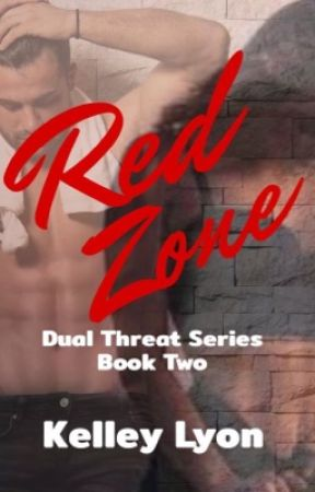 The Red Zone- Dual Threat Series Book 2 by lyonmom