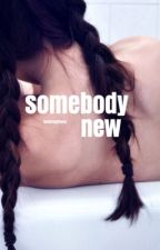 somebody new // h.g by 637drake