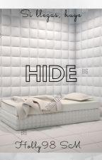 HIDE (5 DE AGOSTO) by Jul5814