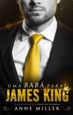 Uma Babá Para James King | DEGUSTAÇÃO by iannemiller