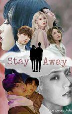 Stay Away (BtoB Minhyuk X MAMAMOO Moonbyul) by XiuminLover0