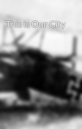 This is Our City by cryptid-in-waiting