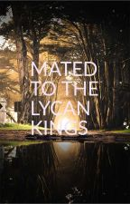 Mated to the lycan kings by french1992