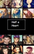 Half a Heart by inesdirectioner24