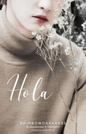 Hola. by -RainbowDarkness-