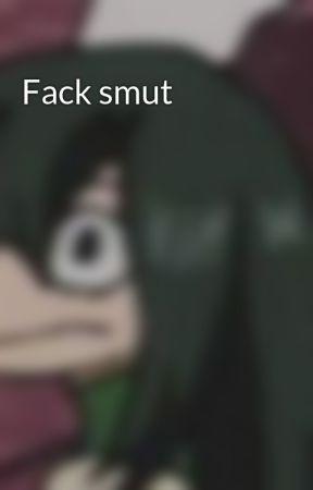 Fack smut by ReddiexFackdreams