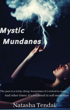 Mystic Mundanes - Chapter 8 - Aurora - Wattpad