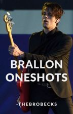 ⋆ brallon oneshots ⋆ by -THEBROBECKS