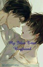 My Idiot Titan Boyfriend by LastMinuteCosplay