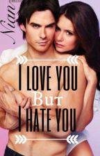 I love you but i hate you ( nian ) by TVDFanLover