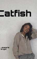 Catfish by shakeriawright58