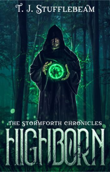 HIGHBORN (The Stormforth Chronicles)
