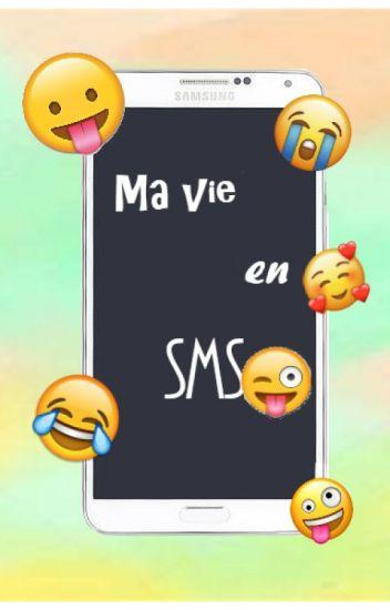 Ma vie en SMS