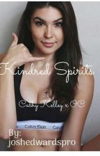 Kindred Spirits [Cathy Kelley x OC] [COMPLETED] by joshedwardspro