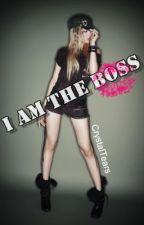 I am The Boss by CrystalTears