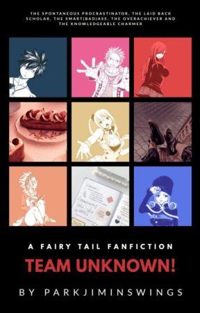 TEAM UNKNOWN! [Fairy Tail] by parkjiminswings