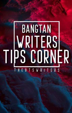 Bangtan Writers Tips Corner! by TheBTSWriters