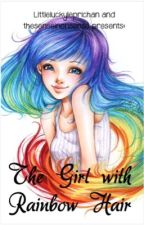 The Girl With Rainbow Hair by littleluckyleprichan