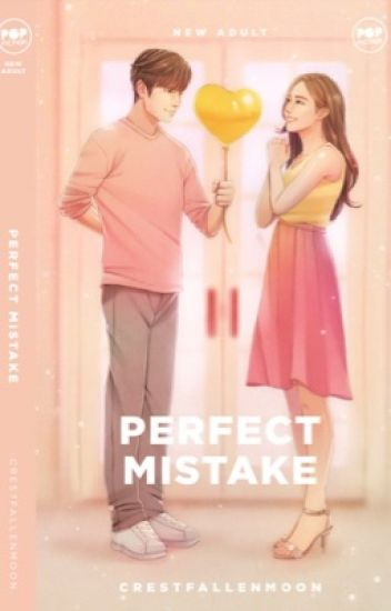 Perfect Mistake, (Revised)