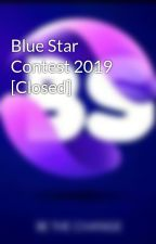 Blue Star Awards 2019 by BlueStarCommunity