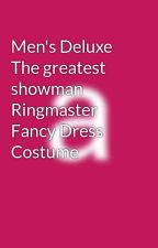 Men's Deluxe The greatest showman Ringmaster Fancy Dress Costume by festivalfancydress