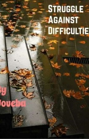 Struggle against difficulties by Youeba