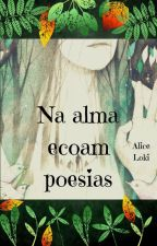 Meus lábios sussurram poesias by AliceLoki