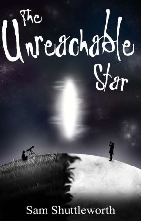 The Unreachable Star by SamShuttleworth