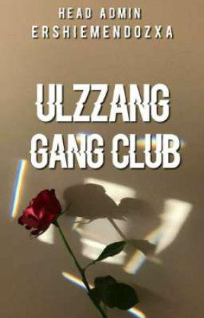 Ulzzang Gang Club - Club Info  - Wattpad