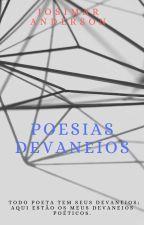 POESIAS DEVANEIOS✓[Concluído!] by josimar87