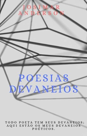 POESIAS DEVANEIOS✓[Concluído!]