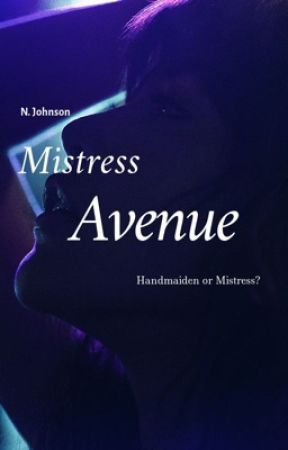 Mistress Avenue by always_clever