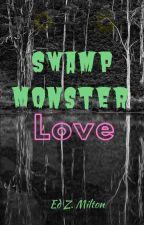 Swamp Monster Love by EdZMilton
