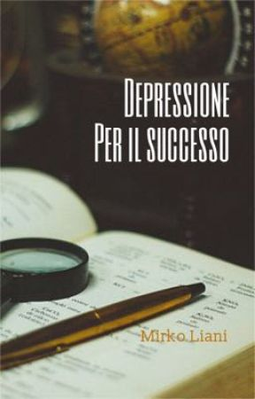 Depressione Per Il Successo by MirkoLiani