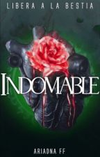 INDOMABLE© by AriadnaFF