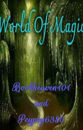 World Of Magic by bookheaven101
