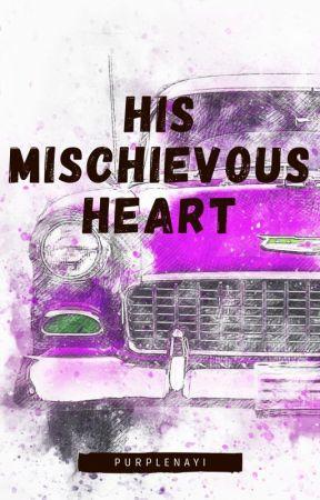 His Mischievous Heart by purplenayi