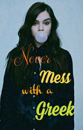 Never Mess with the Greek - Prologue - Wattpad