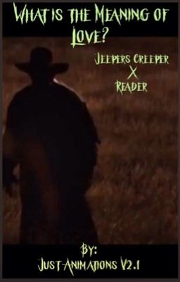 Jeepers Creepers X Fem Reader Xm0nst3rx Wattpad