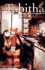 Tabitha {Pokémon Fanfiction} by Chibi_Raichu