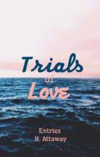 Trials of Love Entries  by Hanattaway