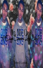 On My Own A Diggy Simmons Love Story by Luvables1