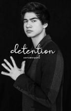 detention ✰ cth by curiouscal