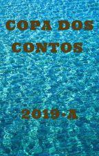 COPA DOS CONTOS - EDIÇÃO 2019-A by leomede