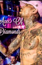 Ace of Diamonds  by prettydopetay_