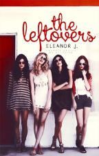 The Leftovers by galentines