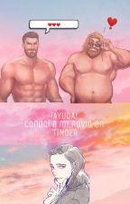 ¡AYUDA! Conocí a mi novio en Tinder by CookieKarl2002