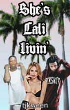 She's Cali Livin' | YG by tjkween